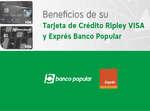 Ofertas de Banco Popular, Beneficios de su tarjeta de crédito Ripley Visa y Express Banco Popular