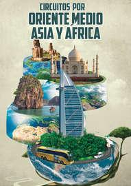Circuitos por Oriente Medio, Asia y África