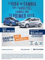 Ofertas de Hyundai, La vida no cambia con la adultez, cambia con tu primer auto