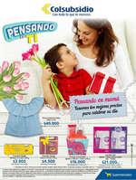 Ofertas de Supermercados Colsubsidio, Catálogo Pensando en mamá - Tenemos los mejores precios para celebrar su día